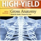 High-Yield™ Gross Anatomy, 5e 2014 تمام رنگی
