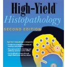 High-Yield™ Histopathology