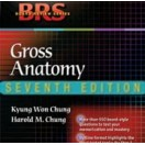 BRS Gross Anatomy - Board Review Series