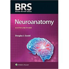 BRS Neuroanatomy (Board Review Series) 6th Edition