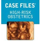 Case Files High-Risk Obstetrics