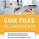 Case Files Neuroscience, 2 edition