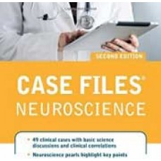 Case Files Neuroscience, 2 edition