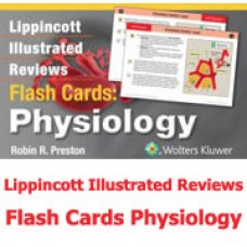 Lippincott Illustrated Reviews Flash Cards: Physiology 2014