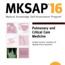 MKSAP 16 - Pulmonary and Critical Care Medicine