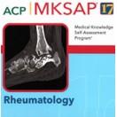 MKSAP 17 - Rheumatology