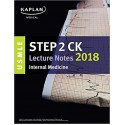 USMLE Step 2 CK Lecture Notes 2018: Internal Medicine طب داخلی کاپلان-تمام رنگی