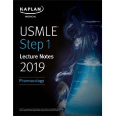 USMLE Step 1 Lecture Notes 2019: Pharmacology فارماکولوژی کاپلان-تمام رنگی