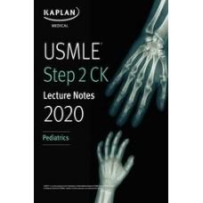 USMLE Step 2 CK Lecture Notes 2020: Pediatrics اطفال کاپلان-تمام رنگی