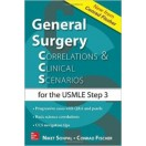 General Surgery: Correlations and Clinical Scenarios (CCS) USMLE Step 3 - 2015