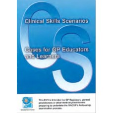 Clinical skills scenarios DVD –  cases for GP educators and learners
