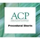 ACP's Procedural Shorts