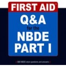 First Aid Q&A NBDE Part I کتاب سوالات
