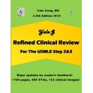 Yale-G Refined Clinical Review for The USMLE Step 2 & 3 (2.5th Edition 2015)